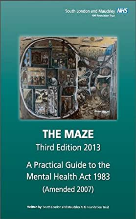 THE MAZE Third Edition 2013: A Practical Guide to the ...