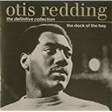 The Dock of the Bay: The Definitive Collection by OTIS REDDING (2008-01-13)