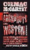 Die Abendröte im Westen - Cormac McCarthy