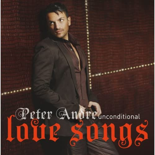 Unconditional Peter Andre Love Songs