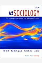 A2 Sociology: The Complete Course for the AQA Specification (Napier Press) Paperback