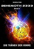 Behemoth 2333 - Band 8: Die Tr�nen der Sonne medium image