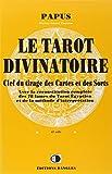 le tarot divinatoire clef du tirage des cartes et des sorts