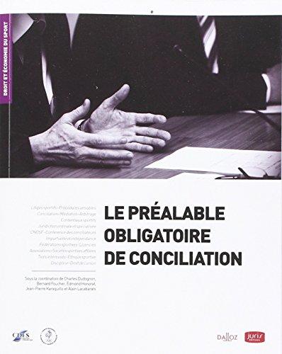 Le préalable obligatoire de conciliation - 1re édition