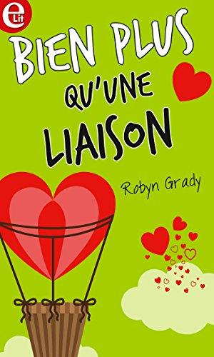 Bien plus qu'une liaison (E-LIT) par Robyn Grady