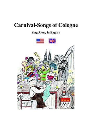 Carnival-Songs of Cologne: Sing Along in English