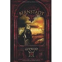 Gerwod IV: Bernstadt (Gerwod-Serie, Band 4)