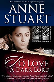 To Love a Dark Lord (English Edition) von [Stuart, Anne]