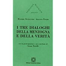 I tre dialoghi della menzogna e della verità