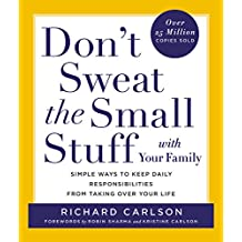 Don't Sweat the Small Stuff with Your Family (Don't Sweat the Small Stuff Series)