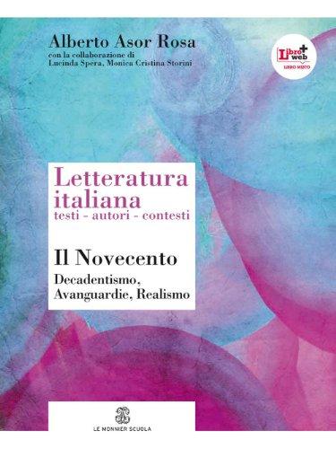 Letteratura italiana. Testi autori contesti. Per le Scuole superiori. Con espansione online: 6