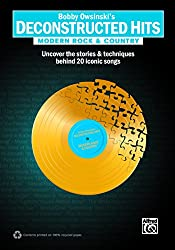 Modern Rock & Country: Uncover the Stories & Techniques Behind 20 Iconic Songs