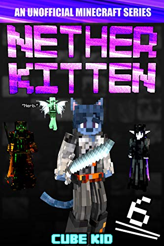 Nether Kitten 6: A LITRPG Series For Younger Readers (English Edition)