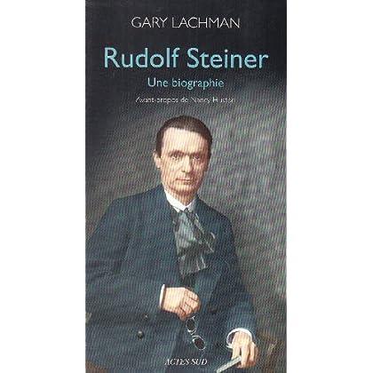 Rudolf Steiner : Une biographie