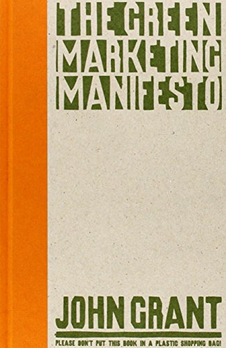 The Green Marketing Manifesto