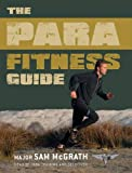 The Para Fitness Guide (General Military)
