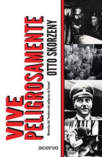 Vive Peligrosamente (Spanish Edition)