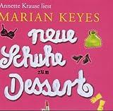 Neue Schuhe zum Dessert -CD - Marian Keyes