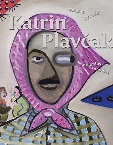 Katrin Plavcak : Humming, tumbling par Silvia Eiblmayr