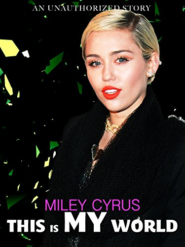 Miley Cyrus This Is My World Cover