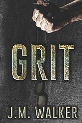 Grit by J.M. Walker (2016-04-14)