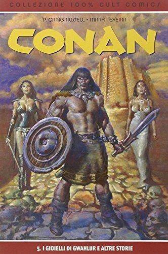 I gioelli di Gwahlur e altre storie. Conan