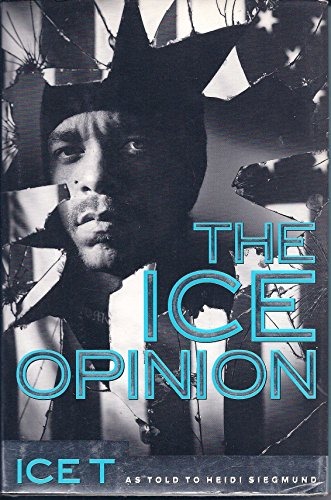 The Ice Opinion: Who Gives a Fuck? by Ice-T (1-Feb-1994) Hardcover