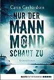 Nur der Mann im Mond schaut zu: Kriminalroman (Die Hammarby-Reihe 2) (German Edition)