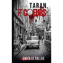 Taran, 7 cœurs...