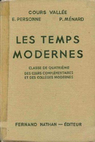 Les Temps Modernes 4e des cours complémentaires et des collèges et lycées