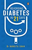 #2: Reversing Diabetes in 21 Days: A Nutrition-Based Approach to Diabetes and Related Problems