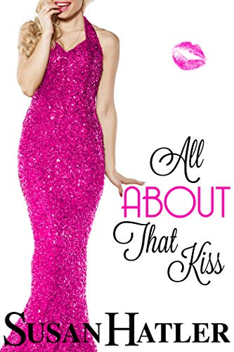 Todo sobre ese beso – Susan Hatler