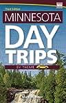 Minnesota Day Trips by Theme (Day Tri...