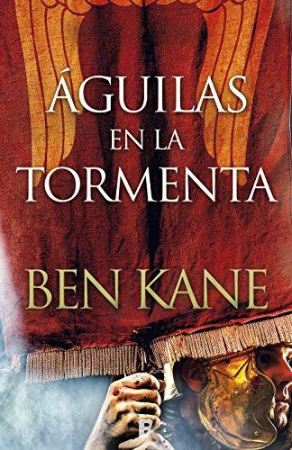 Águilas en la tormenta por Ben Kane