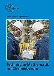 Technische Mathematik für Chemieberufe: Grundlagen