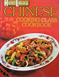 Chinese Cooking Class Cookbook (Home Library)