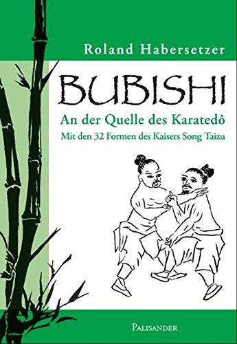 Bubishi - An der Quelle des Karatedo