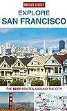 Insight Guides: Explore San Francisco (Insight Explore Guides) by Insight Guides