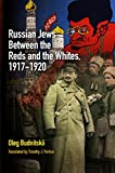 Image de Russian Jews Between the Reds and the Whites, 1917-1920