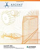 AutoCAD 2020: 3D Drawing and Modeling (Mixed Units): Autodesk Authorized Publisher - Ascent - Center for Technical Knowledge