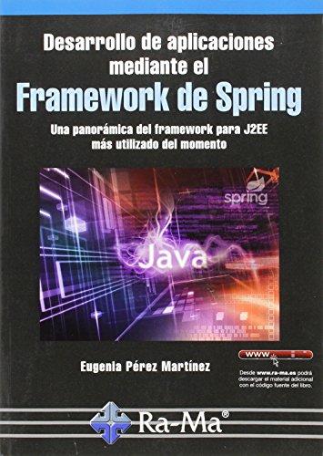 Desarrollo Aplic.Mediante El Framework D por EUGENIA PEREZ MARTINEZ