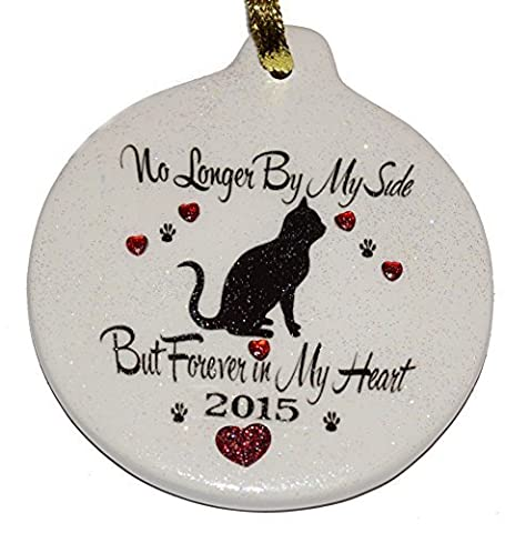 Kitty Cat No Longer By My Side, But Forever in My Heart ~ 2015 Loss of Pet ~ Loving Memory Sympathy Memorial Ornament by LG_Creations