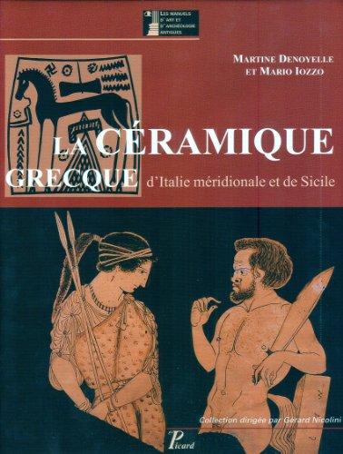 La Céramique Grecque d'Italie Meridionale et de Sicile. Productions Coloniales et Apparentees par Denoyelle Iozz