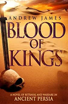 Blood of Kings by [James, Andrew]