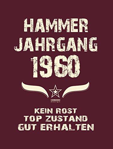 Modisches 57 Jahre Girlie DamenOberteil zum Geburtstag Hammer Jahrgang 1960  Trendshirt Farbe burgund Burgund