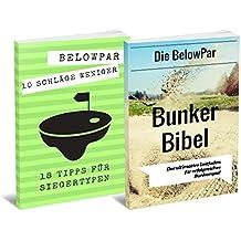 Golf: 10 Schläge weniger - 18 Tipps für Siegertypen + Die BelowPar Bunker Bibel Bundle