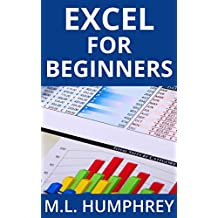 Excel for Beginners (Excel Essentials Book 1) (English Edition)