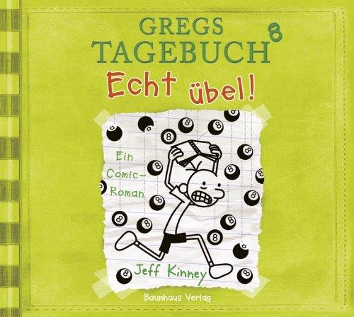 Buchseite und Rezensionen zu 'Gregs Tagebuch 8 - Echt übel!' von Jeff Kinney