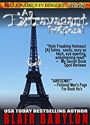 An Extravagant Proposal (BILLIONAIRES IN DISGUISE: CHARLEY) (English Edition)