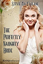 The Perfectly Naughty Bride